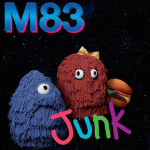 法国电音乐团M83第7张专辑《Junk》推出!赶快听~